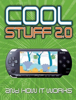 Cool Stuff 2.0 and How It Works by Chris Woodford