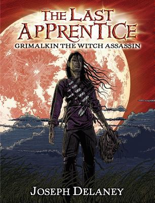 Grimalkin the Witch Assassin by Joseph Delaney