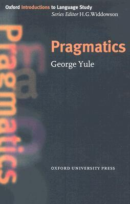 Pragmatics by George Yule
