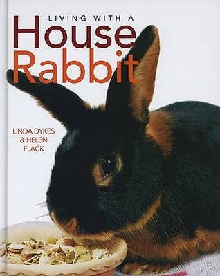 Living With A House Rabbit (Living With A)