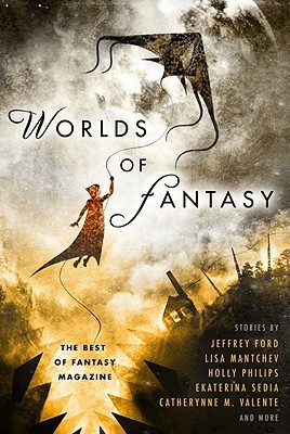 Worlds of Fantasy by Jeffrey Ford