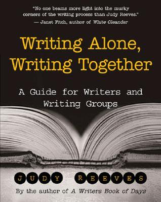 Writing Alone, Writing Together by Judy Reeves