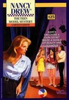 The Teen Model Mystery (Nancy Drew, #125)