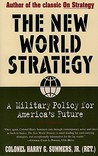 New World Strategy: A Military Policy for America's Future