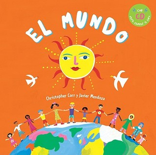 El Mundo [With CD] = Whole World