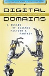 Digital Domains by Ellen Datlow