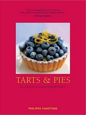 Tarts & Pies by Philippa Vanstone