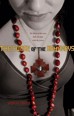 The Curse of the Romanovs by Staton Rabin