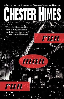 Run Man Run by Chester Himes