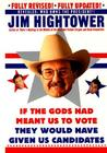 If the Gods Had Meant Us to Vote, They'd Have Given Us Candidates