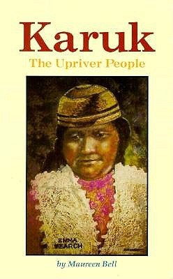 Karuk: The Upriver People