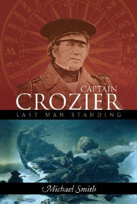 Captain Francis Crozier by Michael  Smith