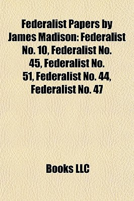 federalist papers 10 and 51