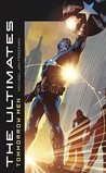 The Ultimates: Tomorrow Men (Marvel Classics)