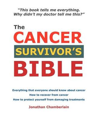 The Cancer Survvivor's Bible