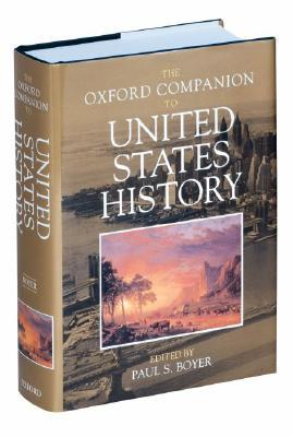 The Oxford Companion to United States History by Paul S. Boyer