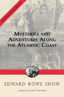Mysteries & Adventures along the Atlantic Coast