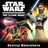 Destroy Malevolence (Star Wars: The Clone Wars)