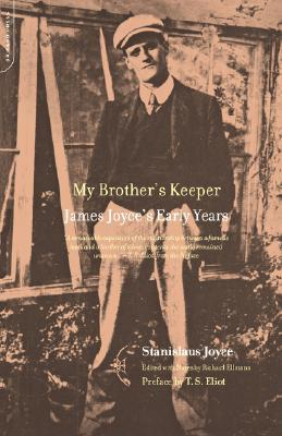 My Brothers Keeper: James Joyces Early Years