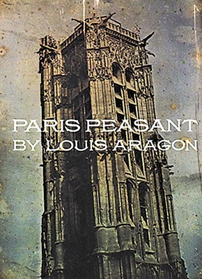 Paris Peasant by Louis Aragon
