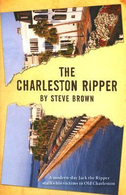 The Charleston Ripper by Steve Brown