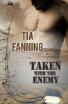 Taken With The Enemy (Desert Phantoms #1)