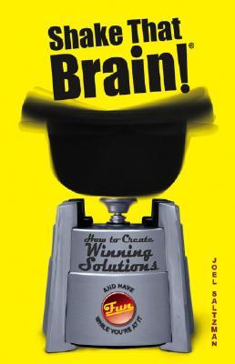 Shake That Brain! by Joel Saltzman