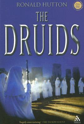 The Druids by Ronald Hutton