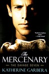 Mercenary (Savage Seven, #1)