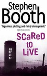 Scared to Live (Ben Cooper & Diane Fry, #7)