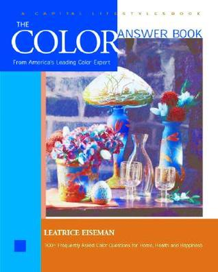 The Color Answer Book: From the World's Leading Color Expert