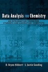 Data Analysis for Chemistry: An Introductory Guide for Students and Laboratory Scientists