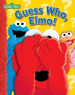 Guess Who, Elmo! by Wendy Wax