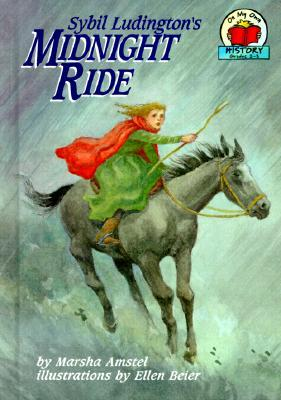 Sybil Ludington's Midnight Ride by Marsha Amstel