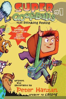 Super Goofballs, Book 1 by Peter Hannan