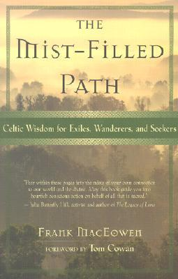 The Mist-Filled Path by Frank MacEowen