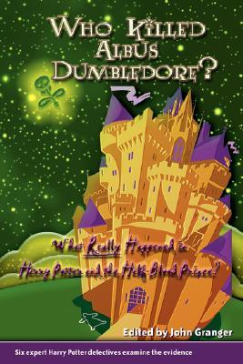 Who Killed Albus Dumbledore? by Odel Joyce