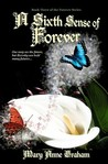 A Sixth Sense Of Forever (Forever #3)