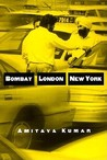 Bombay--London--New York