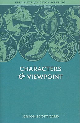 Characters Viewpoint Elements of Fiction Writing