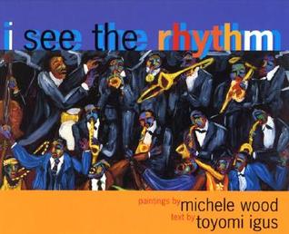 I See the Rhythm by Toyomi Igus