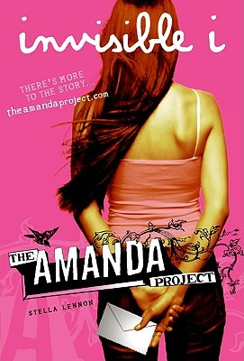 Invisible I (The Amanda Project #1)