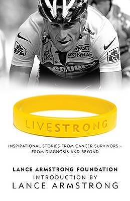 Livestrong by The Lance Armstrong Foundation
