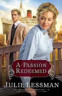 A Passion Redeemed (Daughters of Boston, Book #2)