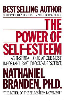 The Power of Self-Esteem by Nathaniel Branden