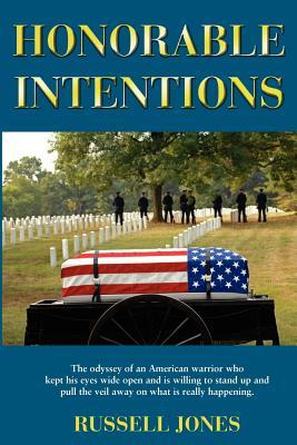 Honorable Intentions by Russell  Jones