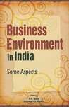 Business Environment in India: Some Aspects