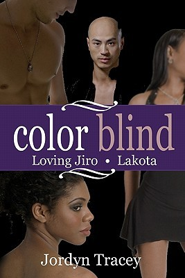 Color Blind: Loving Jiro and Lakota Anthology