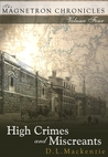 High Crimes and Miscreants by D.L. Mackenzie