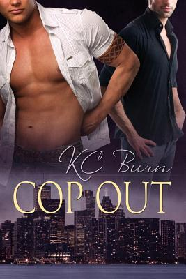 Cop Out by K.C. Burn